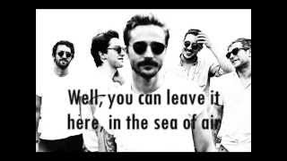 Portugal. The Man - Sea of Air (lyrics)