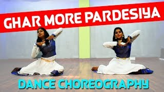 Ghar More Pardesiya Dance 2019 | Akash Dance Choreography | Beatbreakers Crew