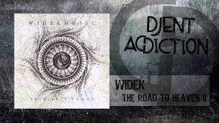 Widek - The Road to Heaven II