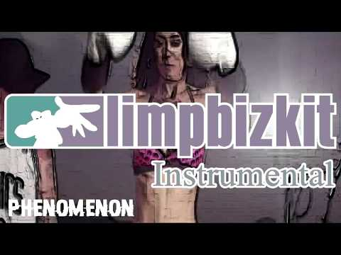 Limp Bizkit Phenomenon (Instrumental) NEW VERSION
