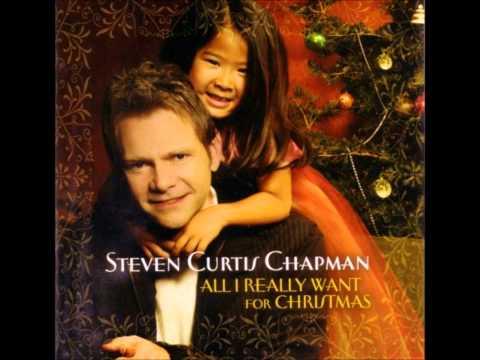 Steven curtis chapman god rest ye merry gentlemen all i really want album version