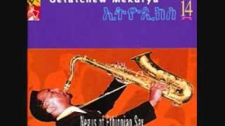 Getatchew Mekurya - Tezeta & Muziqa heywete