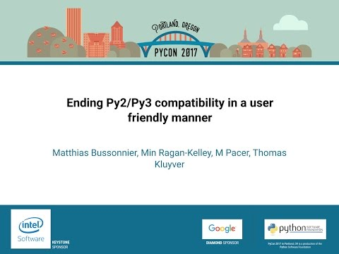 Image from Ending Py2Py3 compatibility in a user friendly manner PyCon 2017
