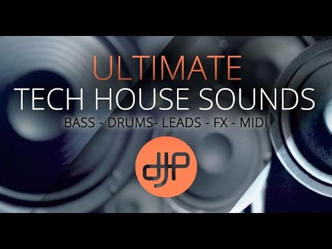 Samples and Loops - Ultimate Tech House Sounds Pack