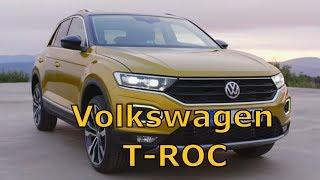Volkswagen T-ROC - обзор новинки