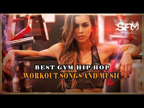Best Gym Hip Hop Workout Music Motivation 2018 - Svet Fit Music