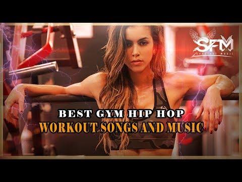 Best Gym Hip Hop Workout Music Motivation 2018 Svet Fit Music