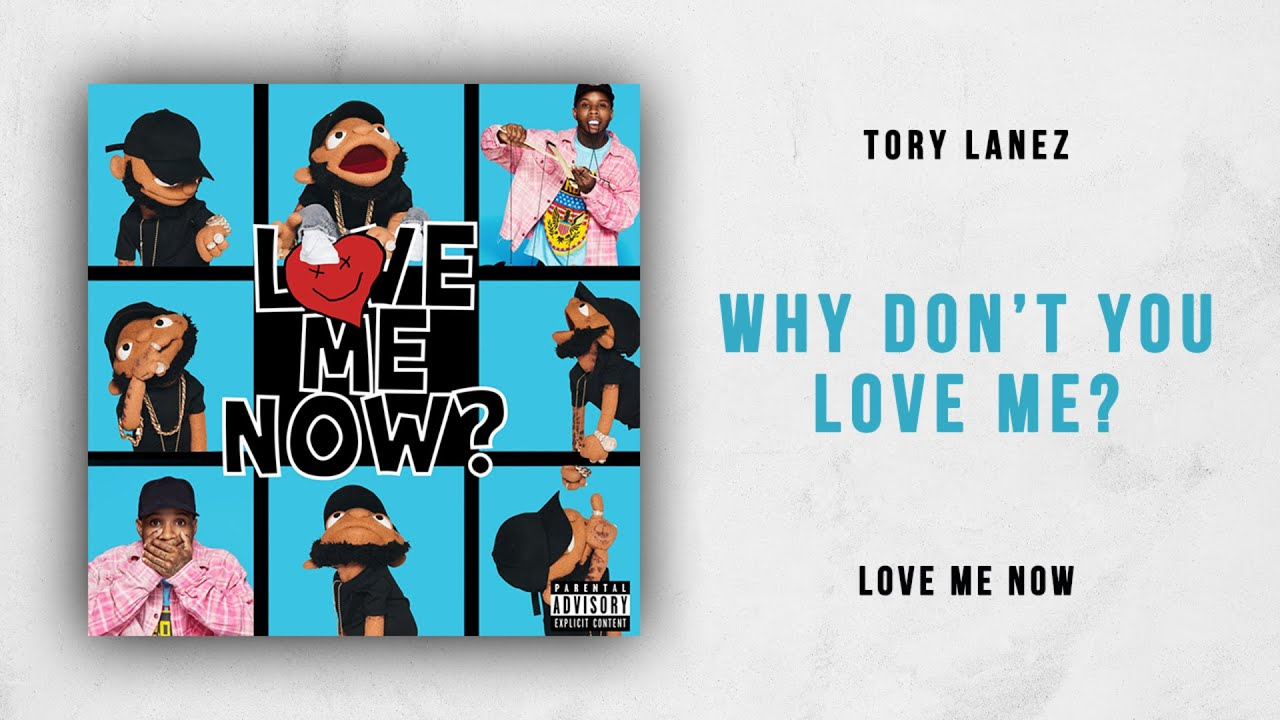 why you don t love me