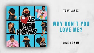 Gambar cover Tory Lanez - Why Don't You Love Me? (Love Me Now)