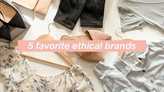 5 Favorite Ethical Fashion Brands: Where to Shop for Ethical Clothing