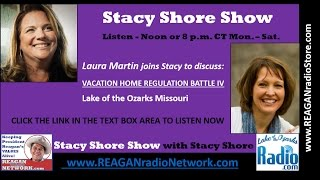 Stacy Shore Show with Laura Martin   Vacation Home Regulation Battle IV