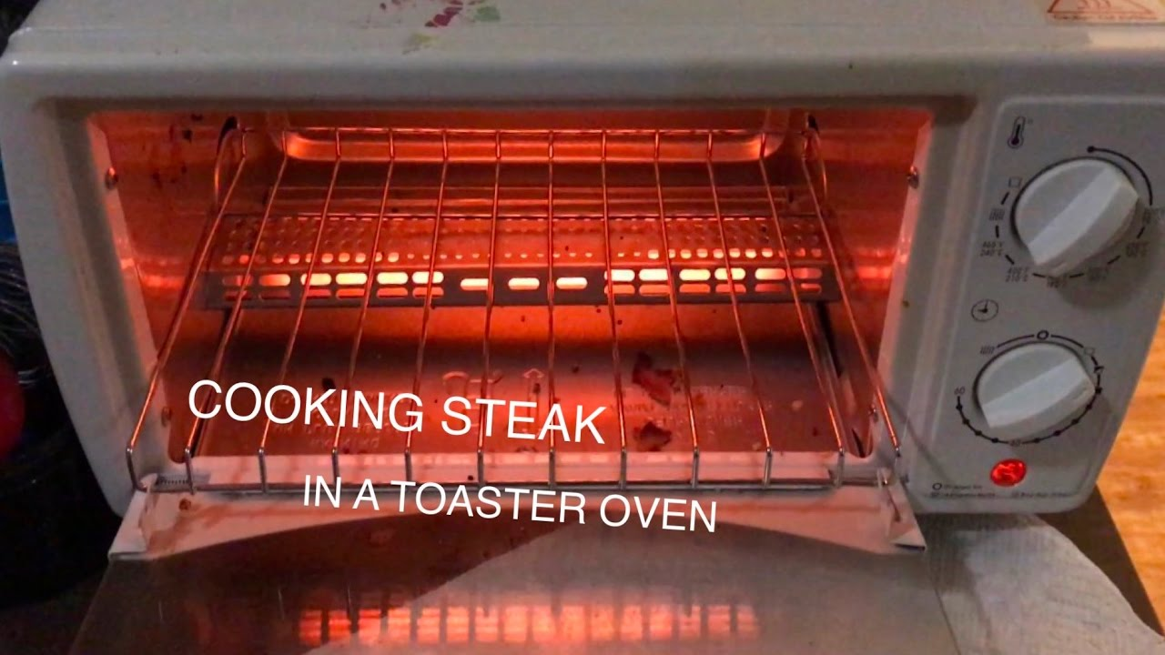 Cooking Steak In A Toaster Oven