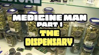 Medicine Man Special Part 1  //  420 Science Club
