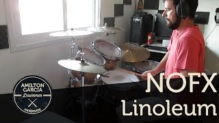 NOFX - Linoleum - Drum Cover By Amilton Garcia