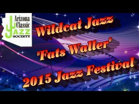 AZ Classic Jazz 15 Festival - Wildcat Jazz Band - Fats Waller