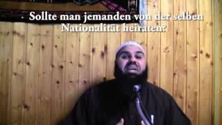 Ahmad Abul Baraa - Sollte man jemanden von derselben Nationalität heiraten ?
