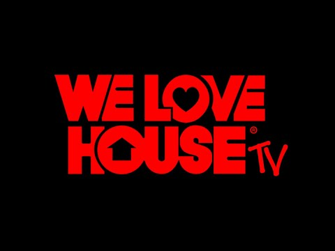 WE LOVE HOUSE TV. By Mr Mike