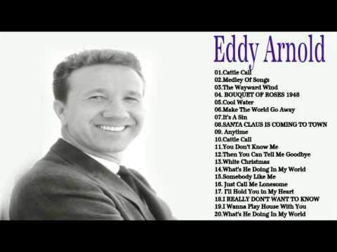 Eddy Arnold Greatest Hits Collection || The Very Best of  Eddy Arnold