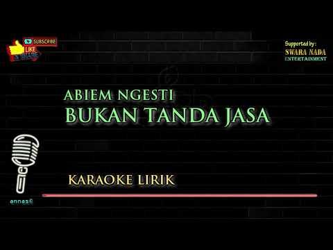Abiem Ngesti - Bukan Tanda Jasa | Karaoke Lirik