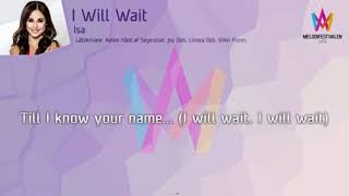 I Will Wait - Isa - Karaoke