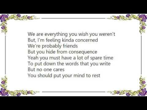 Kisschasy - Opinions Won't Keep You Warm at Night Lyrics