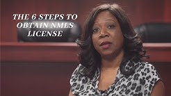 Explanation of the 6 Steps to Obtain NMLS License