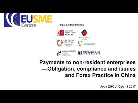 Payments to Non resident Enterprises   Obligation, Compliance, Issues and Forex Practice in China