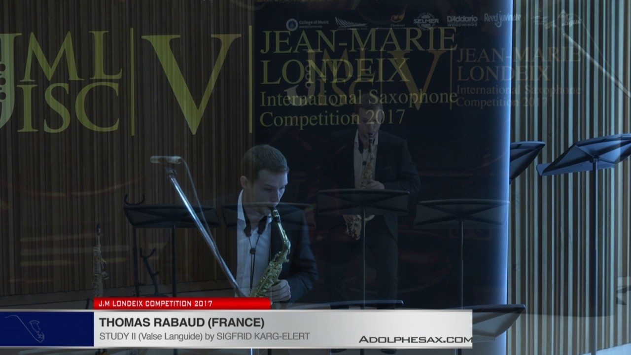Londeix 2017 - Thomas Rabaud (France) - II Valse Languide by Sigfrid Karg Elert