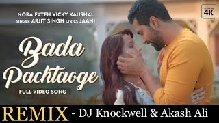 Pachtaoge Remix Knockwell x Slash Ali Mp3 Song Download