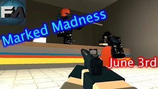 Roblox Phantom Forces - Marked Madness (June 3rd)