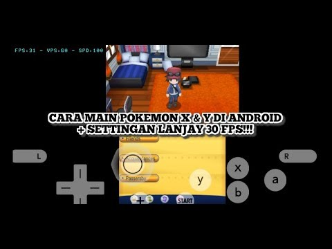 Cara Main Pokemon X & Y 3DS Di Android + Settingan Lanjay 30 FPS!!! - Citra MMJ Android