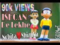 ISHQAN DE LEKHE || NOBITA - SIZUKA || VIDEO BY GURI ||