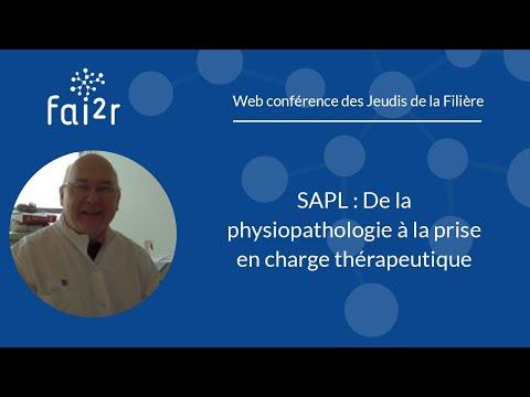 SAPL: de la physiopathologie à la prise en charge thérapeutique