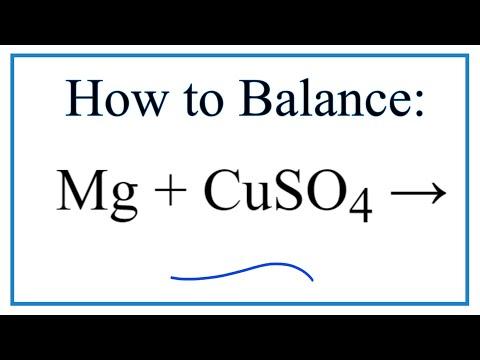 How To Balance Mg + CuSO4 = Cu + MgSO4