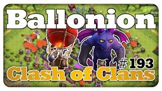 Angriffsstrategie: Ballonion - Clash of Clans #193 [Deutsch/German]