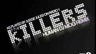 The Killers - Human (DJ Mog Remix)