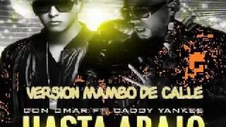 DON OMAR FT DADDY YANKEE - HASTA ABAJO ( VERSION MAMBO) DJ EXCLUSIVO