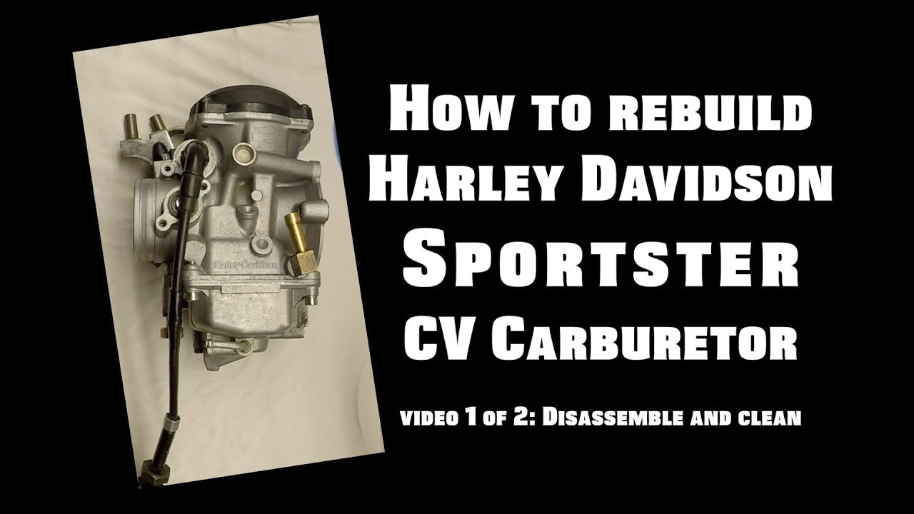 rebuild harley davidson sportster cv carburetor - video 1 of 2