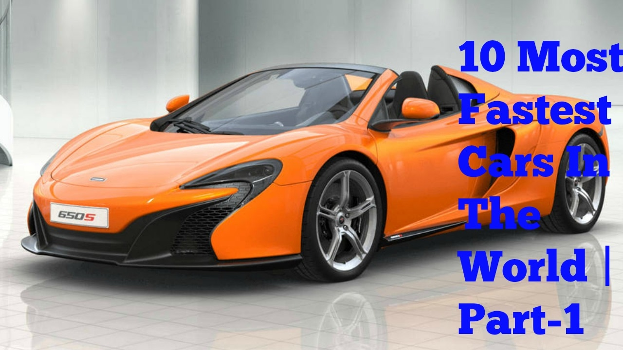 0fd3a42c091a 10 Most Fastest Cars In The World