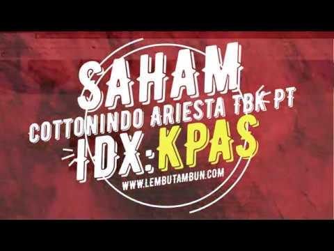 Edukasiinvestasi 25 Saham Pt Cottonindo Kpas Youtube