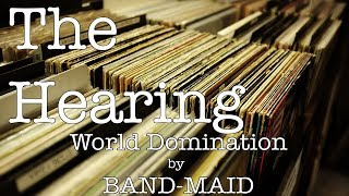 The Hearing - World Domination by BAND-MAID (Album Review)