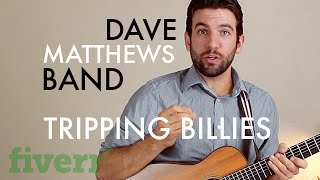 Dave Matthews Band - Tripping Billies (Guitar Lesson/Tutorial)