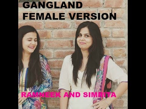 GANGLAND  FEMALE VERSION|| REPLY TO...