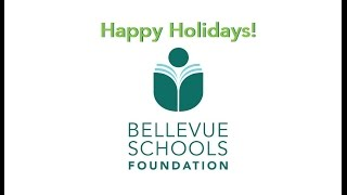 Thank You & Happy Holidays from the Bellevue Schools Foundation!