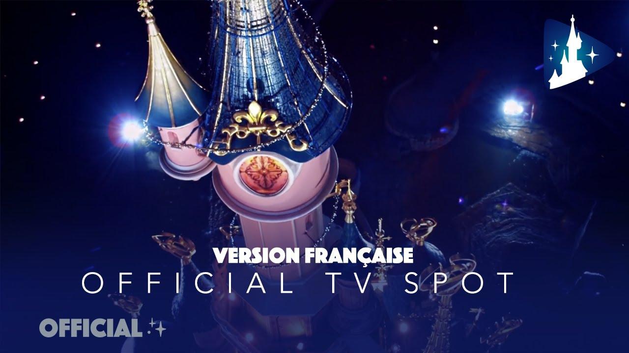 Version française | La magie n'existe pas sans vous ✨ spot TV 2020 Disneyland Paris