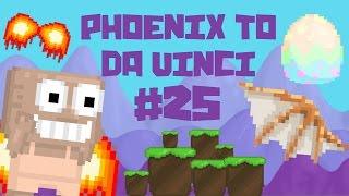 Growtopia - Phoenix To Da Vinci #25 | 100% EGG!!