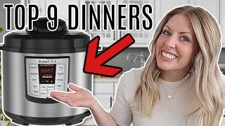 Download 9 of THE BEST MEALS To Make In An Instant Pot! DUMP AND GO!