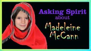Asking Spirit about Madeleine McCann