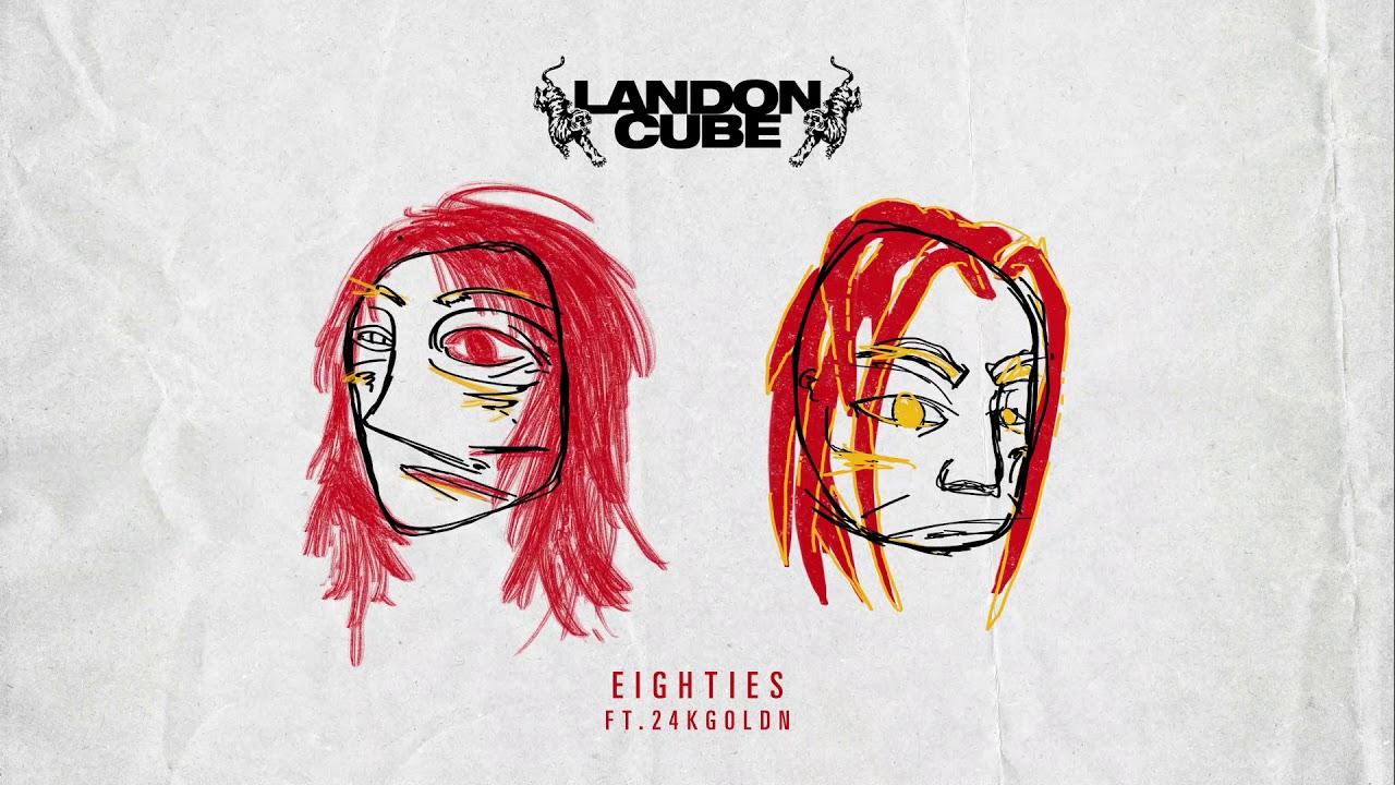 "Landon Cube - ""Eighties"" ft. 24KGoldn (Official Audio)"