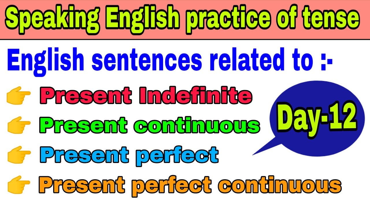 Speaking English practice of tense    English sentences for daily basis  English sentences in Hindi